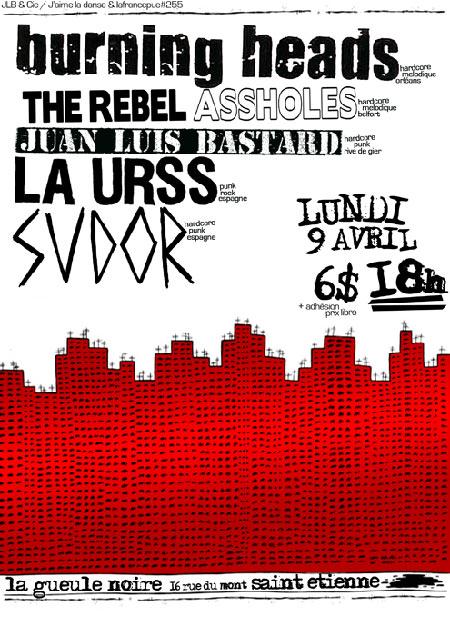 """9 avril 2012 Burning Heads, Rebel Assholes, La URSS, Sudor, Juan Luis Bastard à Saint-Etienne """"Espace Autogéré La Gueule Noire"""""""