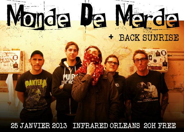 """25 janvier 2013 Back Sunrise, Monde De Merde à Orléans """"Infrared"""""""