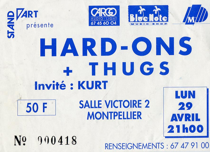 "29 Avril 1991 Kurt, les Thugs, Hard Ons à Montpellier ""Salle Victoire"""