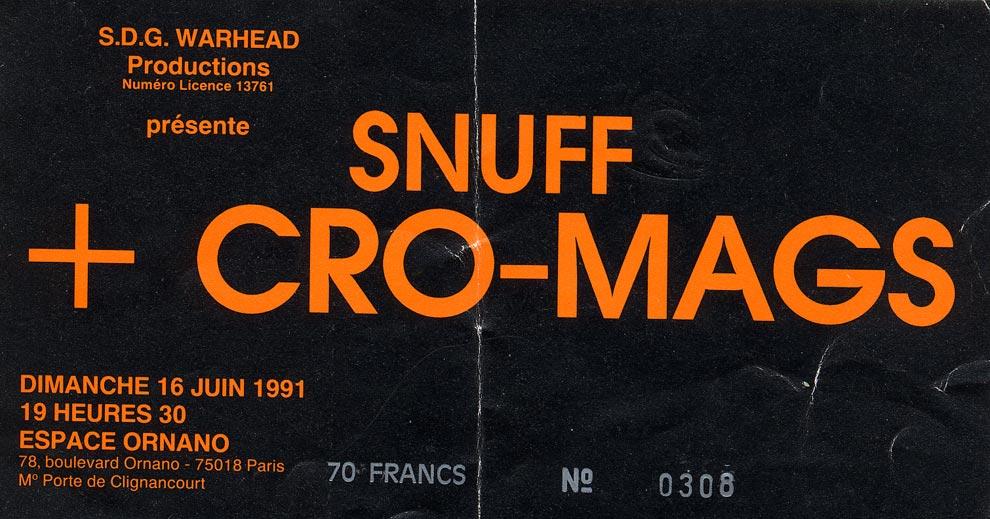 "16 juin 1991 SNUFF, Cro Mags à Paris ""Espace Ornano"""