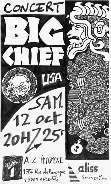 "12 octobre 1991 Big Chief à Orléans ""l'Impasse"""