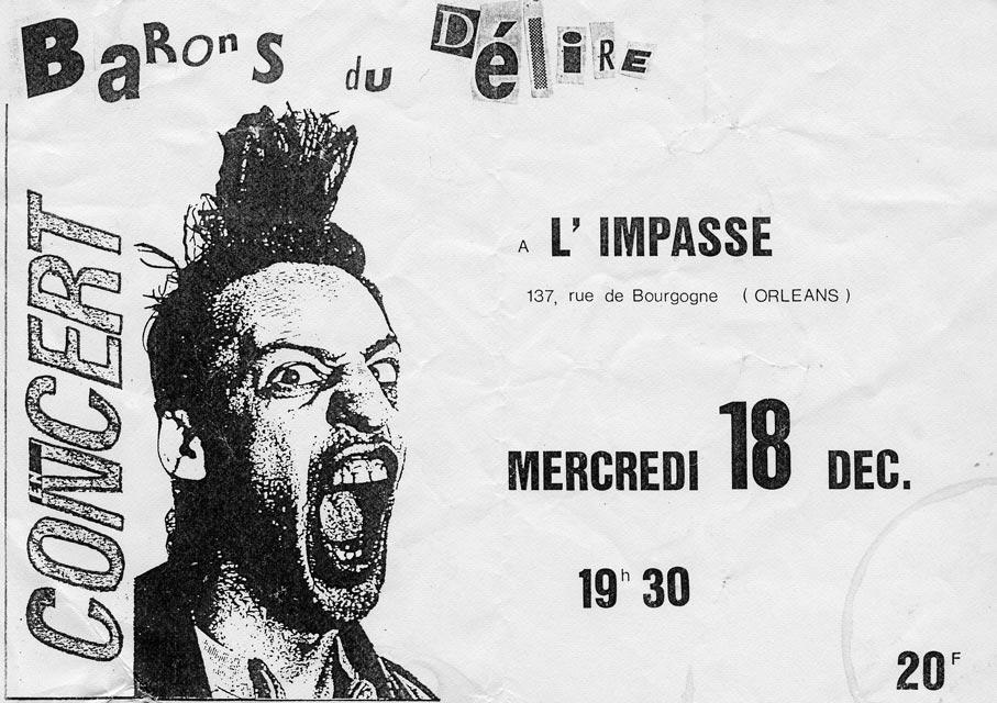 """18 décembre 1991 Barons du Délire à Orléans """"l'impasse"""""""