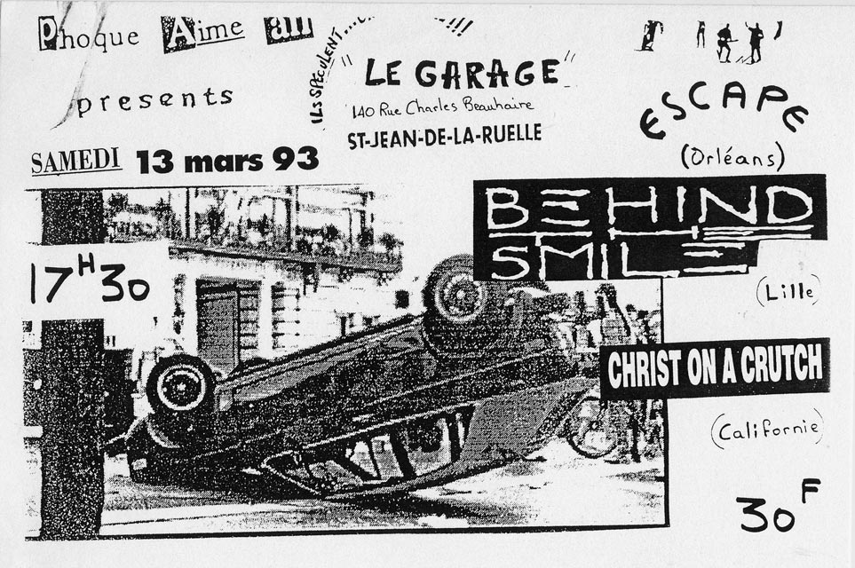 "13 mars 1993 Behind the Smile, DDT, Christ on a Crutch à Saint Jean de la Ruelle ""le Garage"""