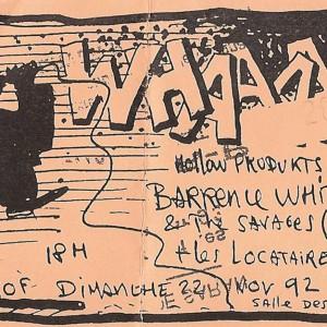 """22 novembre 1992 Locataires, Barrence Whitfield & the Savages à Saint Jean de la Ruelle """"Salle des Fêtes"""""""