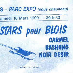 """10 mars 1990 Carmel, Bashung, Noir Désir à Blois """"parc des Expositions"""""""