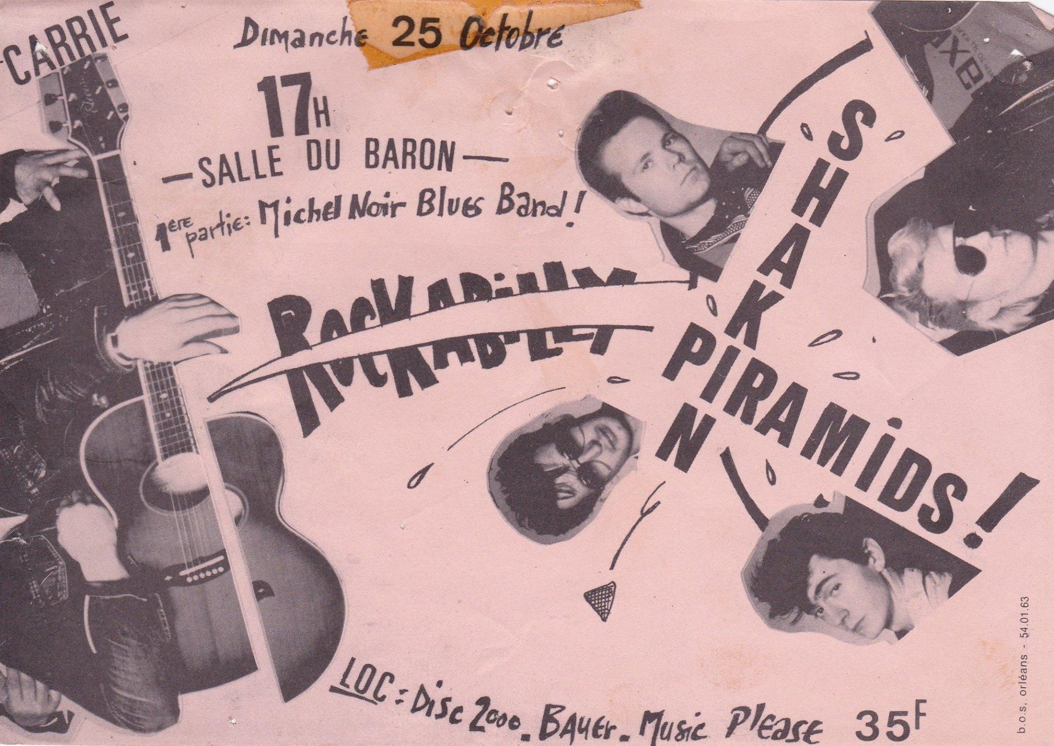 """25 octobre 1981 Michel Noir Blues Band, Shakin Pyramids à Orléans """"Salle du Baron"""""""