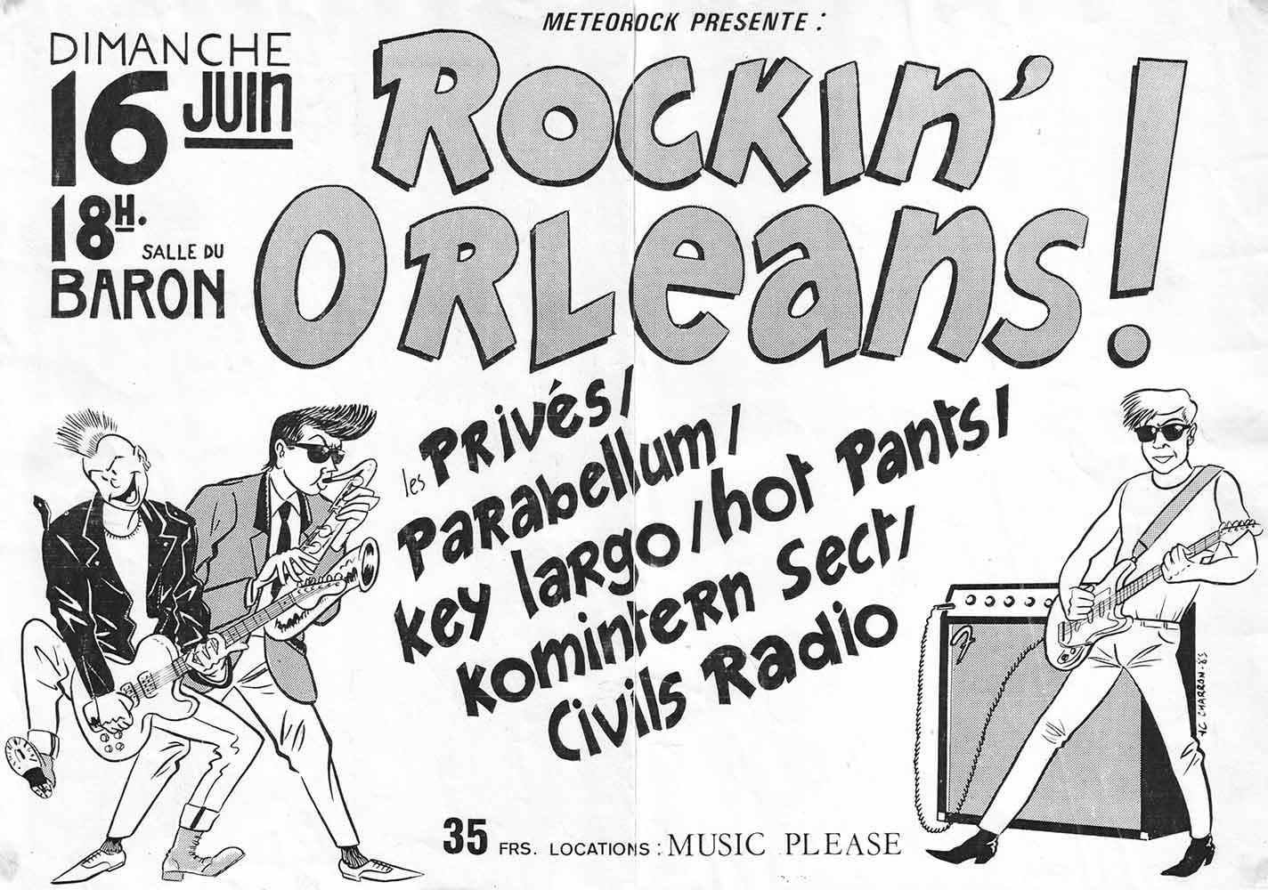 """16 juin 1985 Prospectors, Key Largo, les Privés, Komintern Sect, Parabellum, Civils Radio, Hot Pants à Orléans """"Salle du baron"""""""