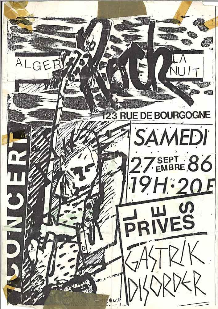 """27 septembre 1986 Gastrik Disorder, Les Privés à Orléans """"Alger la Nuit"""""""