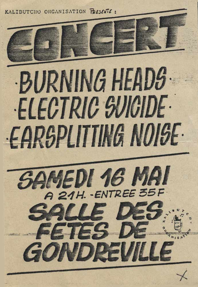 "16 mai 1992 Earsplitting Noise, Electric Suicide, Burning Heads à Gondreville ""Salle des Fêtes"""