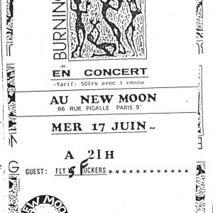 "17 juin 1992 Fly's Fuckers, Burning Heads à Paris ""New Moon"""