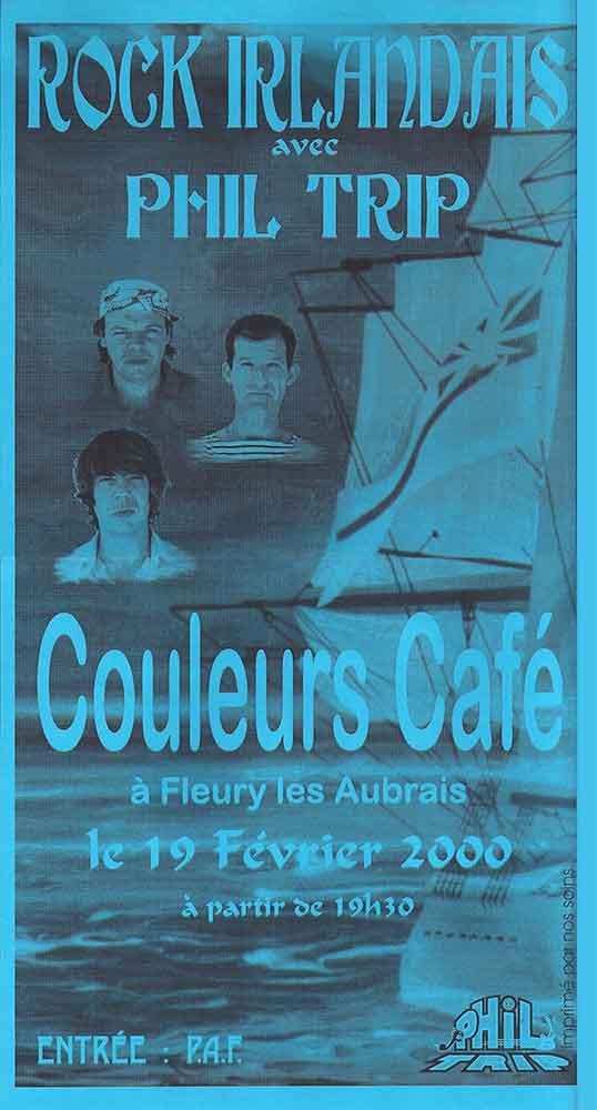 """19 février 2000 Phil trip à Fleury les Aubrais """"Couleurs Café"""""""