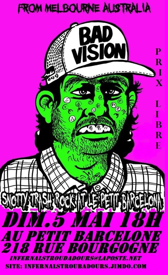 """5 mai 2013 Bad Vision à Orléans """"Le Petit Barcelone"""""""