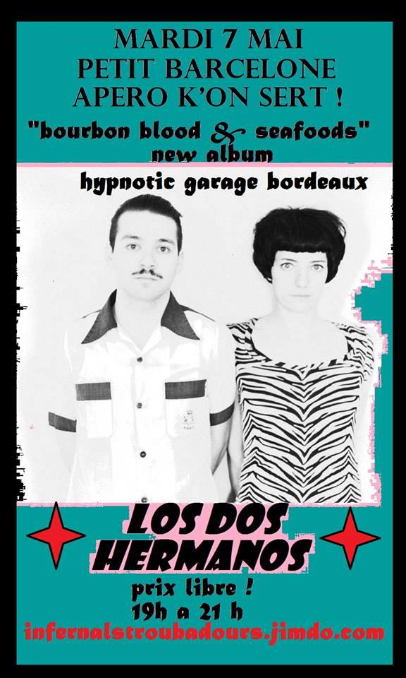 """7 mai 2013 Los Dos Hermanos à Orleans """"Petit Barcelone"""""""