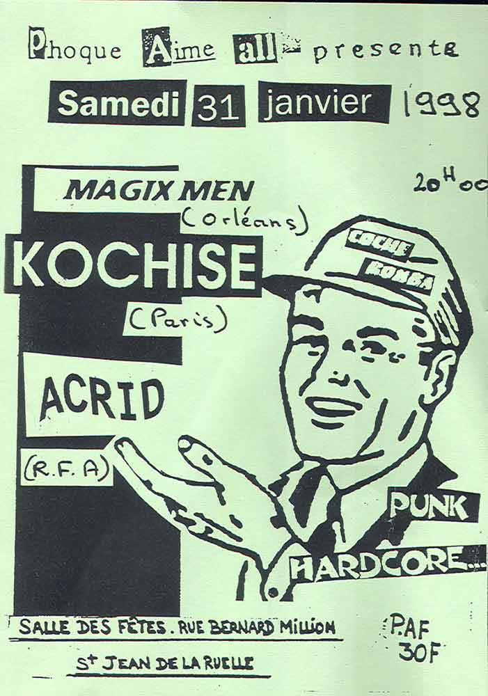 """31 janvier 1998 MagixMen, kochise, Acrid à Saint Jean de la Ruelle """"Salle des Fêtes"""""""