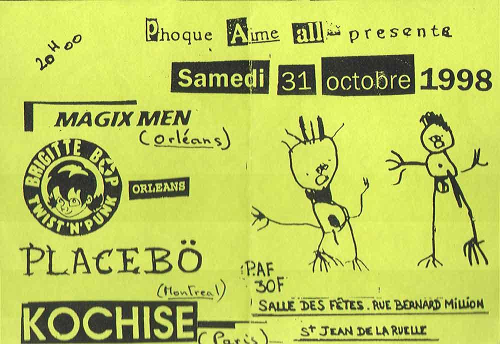 """31 octobre 1998 Magixmen, Brigitte Bop, Placebö, Kochise à Saint Jean de la Ruelle """"Salle des Fêtes"""""""