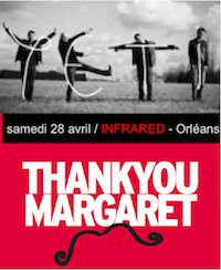 "28 avril 2012 Thank You Margaret, Yeti à Orléans ""Infrared"""