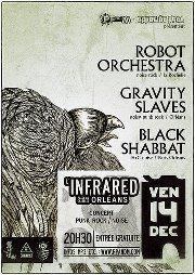 """14 décembre 2012 Black Shabbath, Robot Orchestra, Gravity Slaves à Orléans """"Infrared"""""""