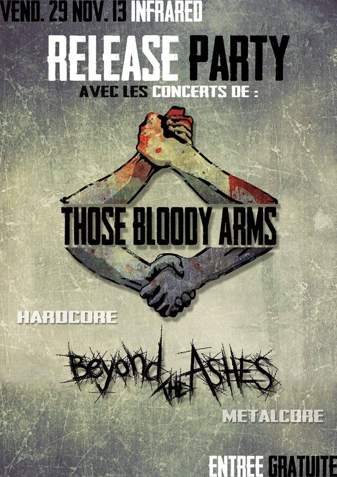 "23 novembre 2013 Beyond the Ashes, Those Bloody Arms à Orléans ""Infrared"""