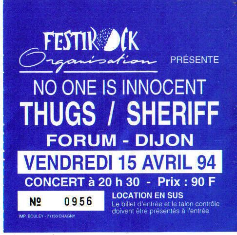 "15 avril 1994 No One Is Innocent, Thugs, Sheriff à Dijon ""Forum"""