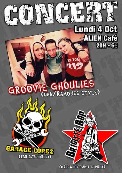 """4 octobre 2004 Brigitte Bop, Garage Lopez, Groovie Ghoulies à Orléans """"Alien Café"""""""