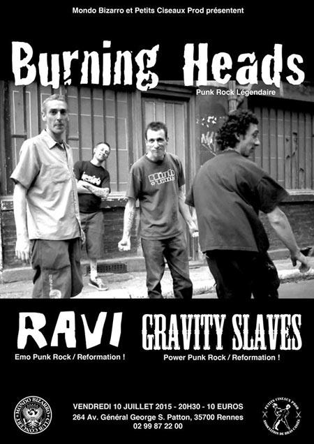 "10 juillet 2015 Gravity Slaves, Ravi, Burning Heads à Rennes ""Mondo Bizarro"""