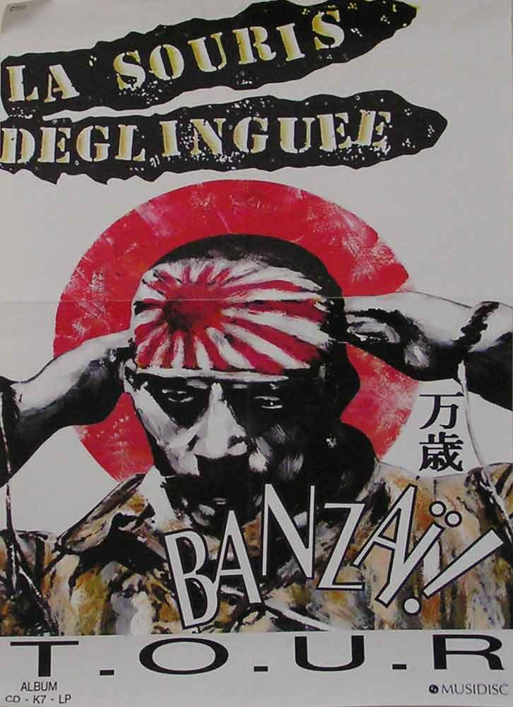 """La Souris Deglinguée """"Banzai Tour"""""""