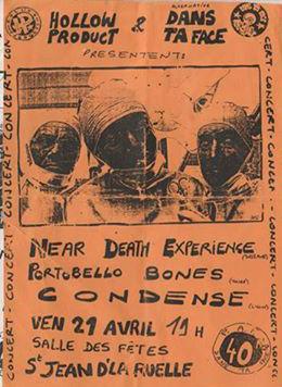 "21 avril 1995 Near Death Experience, Portobello Bones, Condense à Saint Jean de la Ruelle ""Salle des Fêtes"""