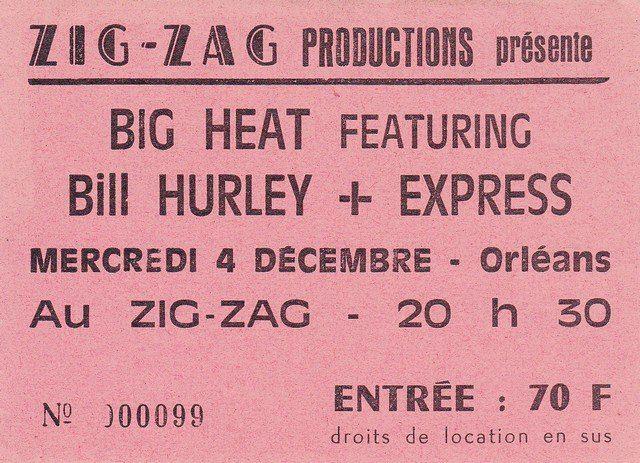 """4 decembre 1985 Big heat Featuring Bill Hurley, Express à Olivet """"Zig Zag"""""""