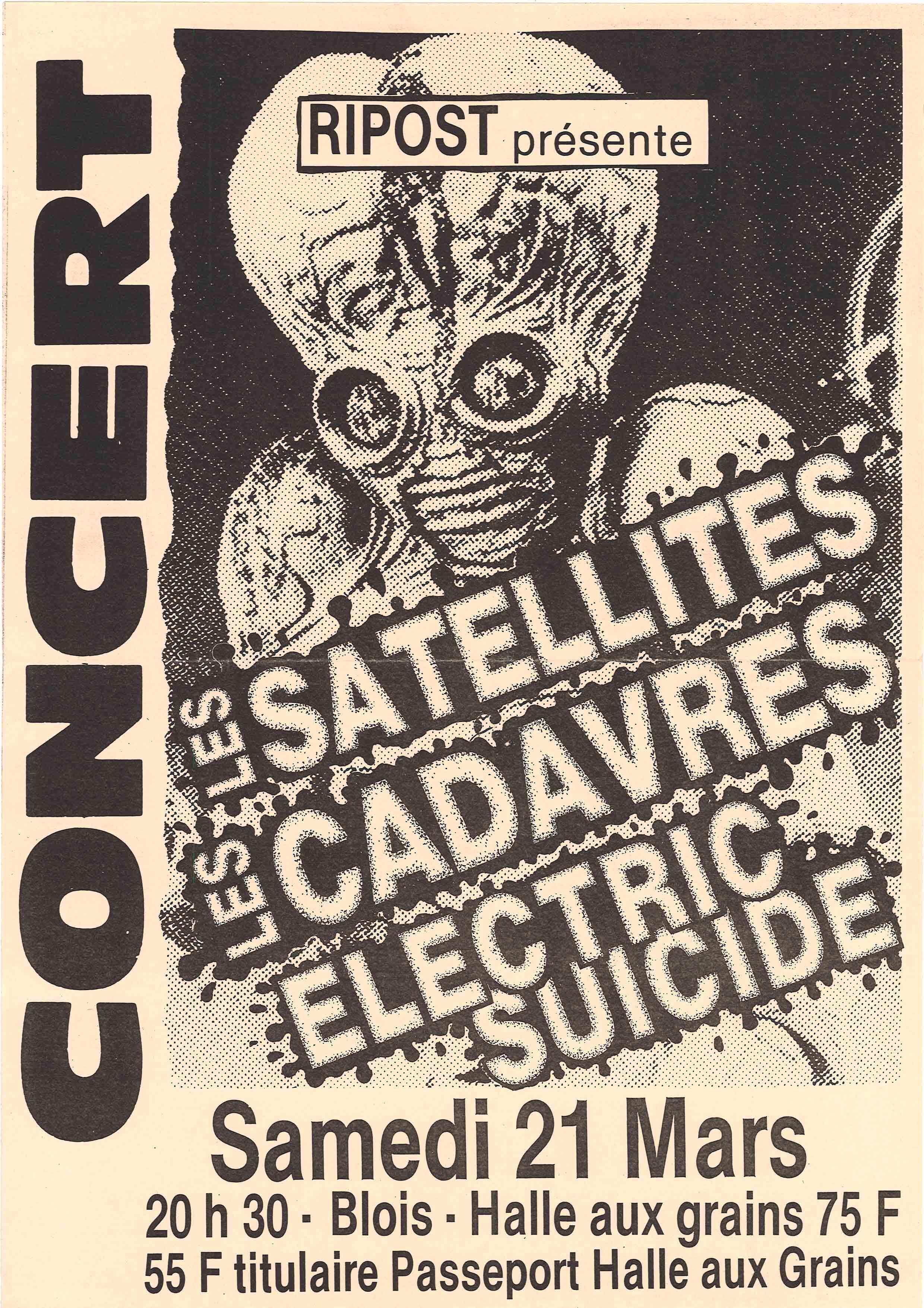 """21 mars 1992 Electric Suicide, Les Cadavres, Les Satellites à Blois """"Halle aux grains"""""""