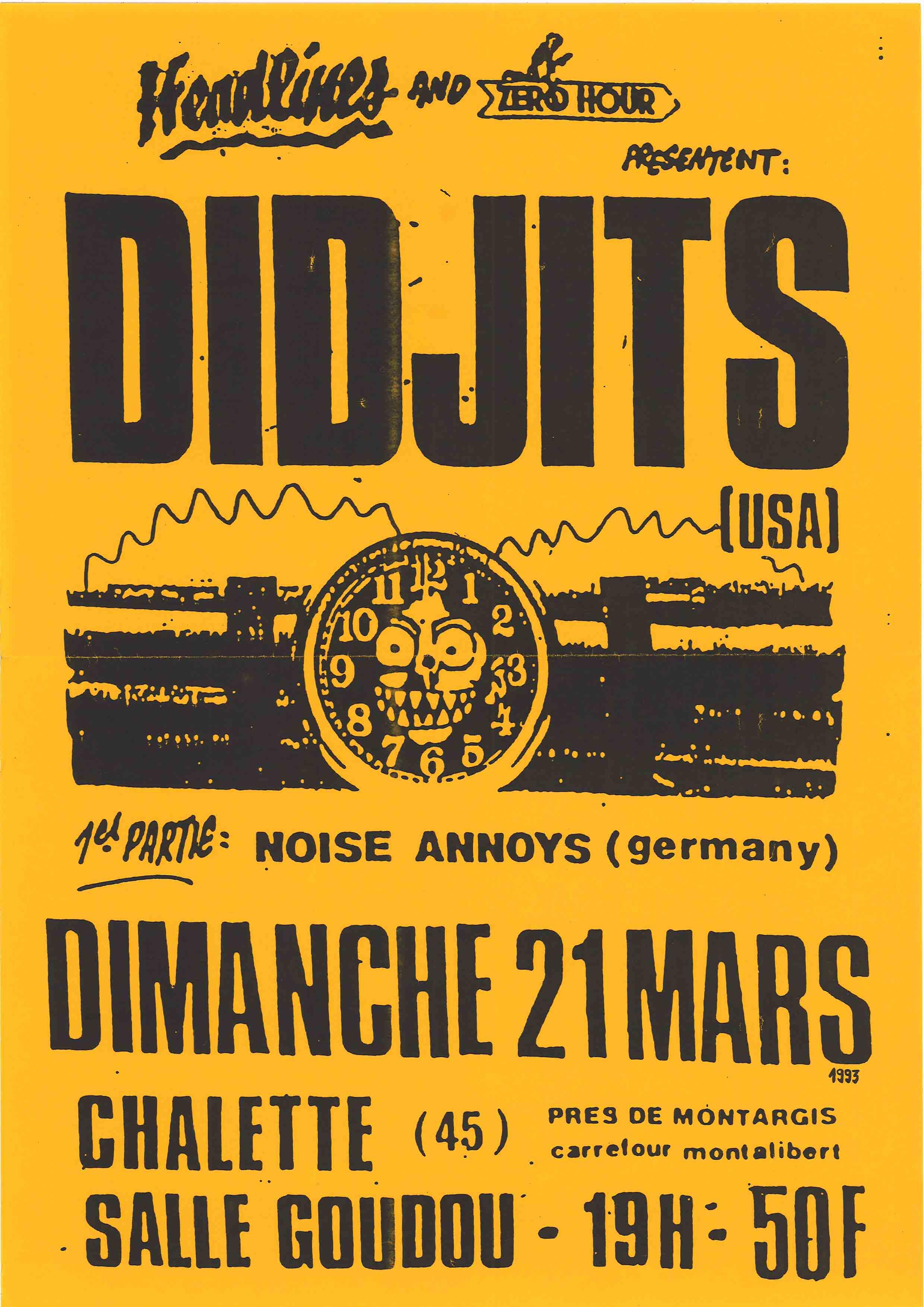"""21 mars 1993 Noise Annoys, Didjits à Chalette Sur Loing """"Salle Goudou"""""""