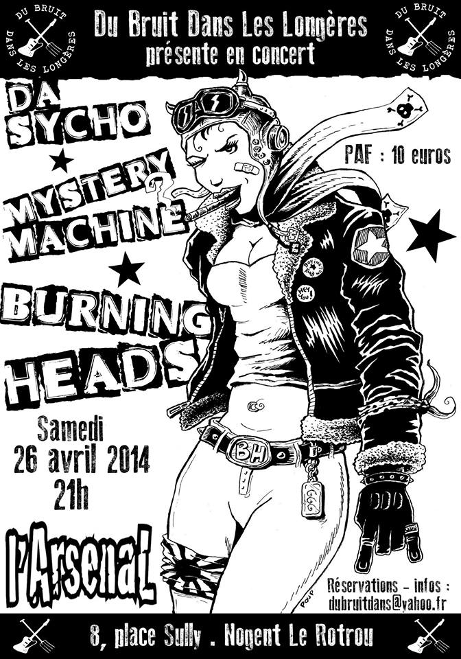 "26 Avril 2014 Da Sycho, Mystery Machine, Burning Heads à Nogent le Rotrou ""L'Arsenal"""