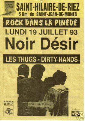 19 Juillet 1993 Dirty Hands, Les Thugs, Noir Desir à Saint Hilaire de Riez