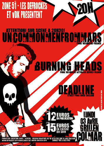 "3 avril 2006 Deadline, Burning Heads, Uncommenfrommars à Colmar ""Grillen"""