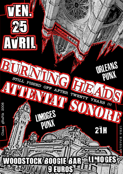 "25 avril 2008 Attentat Sonore, Burning Heads à Limoges ""Woodstock Boogie Bar"""