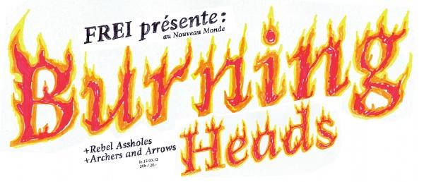 """15 mars 2012 Archers and Arrows, The Rebel Assholes, Burning Heads à Fribourg """"Nouveau Monde"""""""