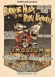 "15 décembre 2012 I.M.O.D.I.U.M., The Rebel Assholes, Burning Heads à Monaco ""L'AJM"""