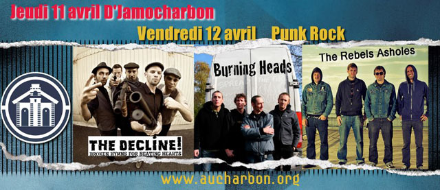 "12 avril 2013 The Decline, The Rebels Assholes, Burning Heads à Nevers ""Café Charbon"""
