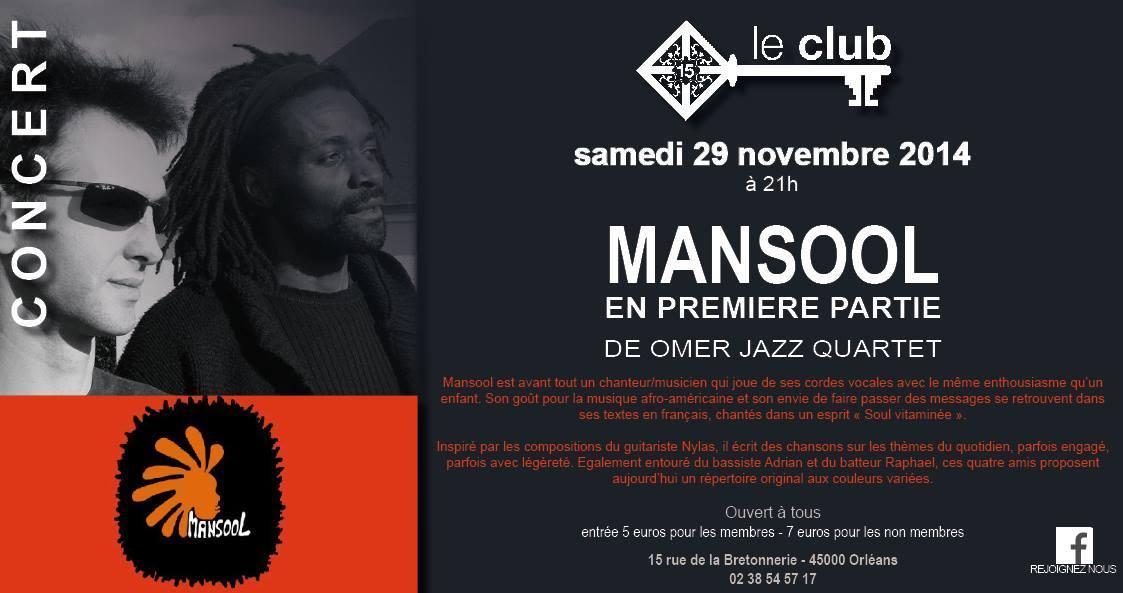 """29 novembre 2014 Mansool, Omer Jazz Quartet à Orléans """"Club XV"""""""