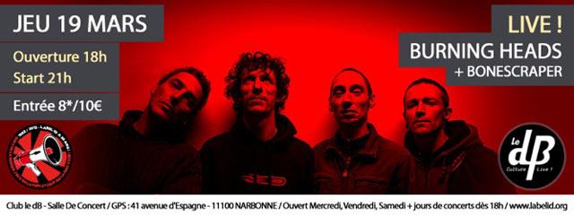 "19 mars 2015 Bonescraper, Burning Heads à Narbonne ""le DB"""