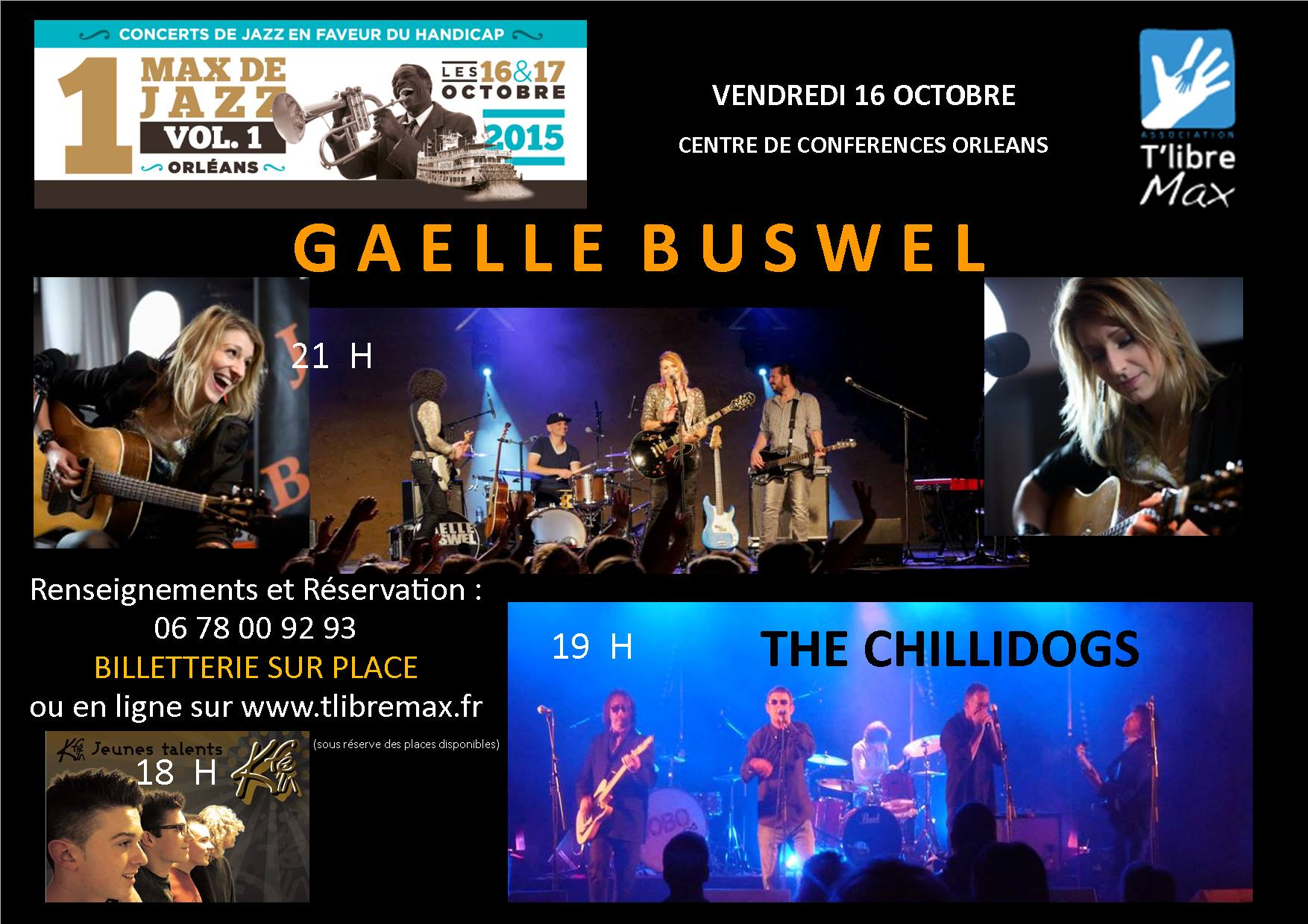 "16 octobre 2015 Kfe'in, Chillidogs, Gaelle Buswel à Orléans ""Centre de Conference"""