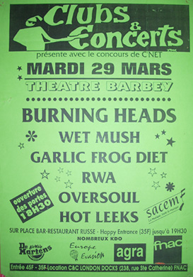 "29 mars 1994 Hoot Leeks, Oversoul, RWA, Garlic Frog Diet, Wet Mush, Burning Heads à Bordeaux ""Theatre Barbey"""