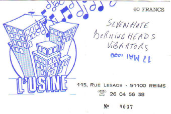 "17 mai 1996 Seven Hate, Burning Heads, Vibrators à Reims ""L'usine"""