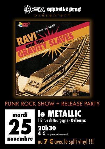 "25 novembre 2008 Ravi, Gravity Slaves à Orléans ""Le Metalic"""