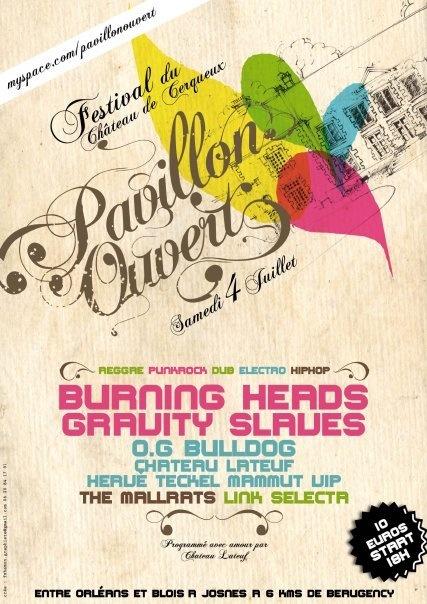 "4 juillet 2009 Gravity Slaves, Burning Heads, O G Bulldog, ChâteauLateuf, Hervé Teckel, Mammut Vip,The Mallart à Josnes ""Chateau de Cerqueux"""