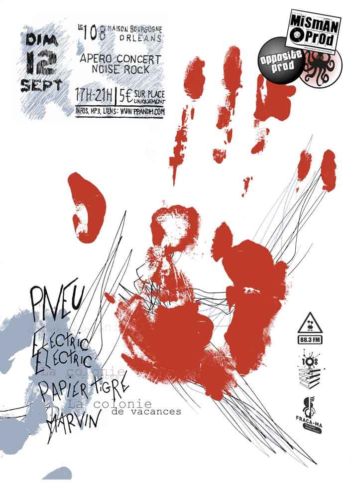 """12 septembre 2010 Pneu, Electric Electric, Papier Tigre, La Colonie de Vacances, Marvin à Orléans """"le 108"""""""