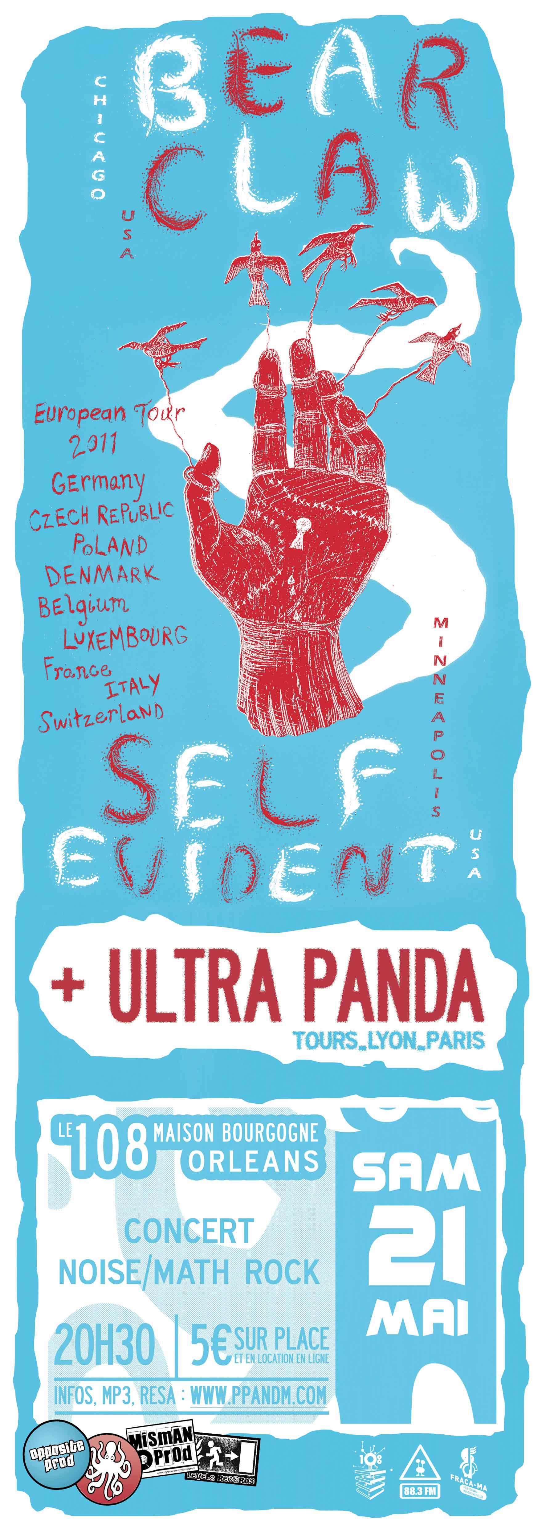 """21 mai 2011 Ultra Panda, Self Evident, Bear Claw à Orléans """"le 108"""""""