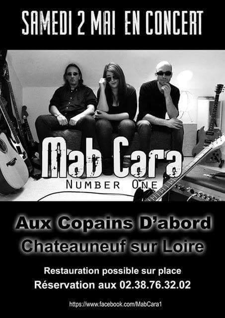 "2 mai 2015 Mab Cara à Chateauneuf Sur Loire ""Aux Copains D'abord"""