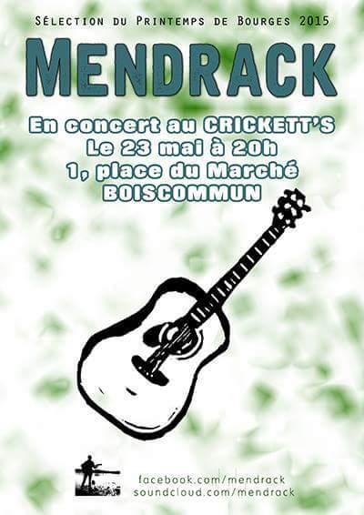"23 mai 2015 Mendrack à Boiscommun ""Crickett's Pub"""
