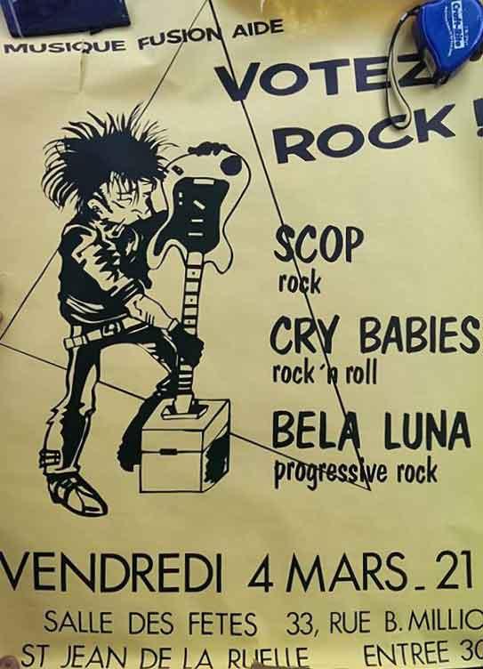 """4 mars 1988 Scop, Cry Babies, Bela Luna à Saint Jean de la Ruelle """"Salle des Fêtes"""""""