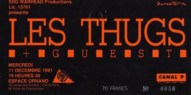 """11 decembre 1991 Les Thugs à Paris """"Espace Ornano"""""""